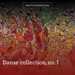 Danse collection, no. 1