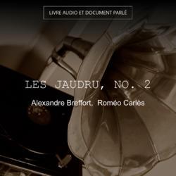 Les Jaudru, no. 2
