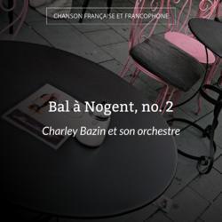 Bal à Nogent, no. 2