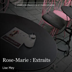 Rose-Marie : Extraits
