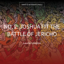 No. 2: Joshua Fit the Battle of Jericho