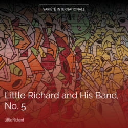 Little Richard and His Band, No. 5