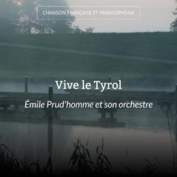 Vive le Tyrol