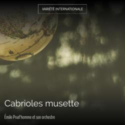 Cabrioles musette