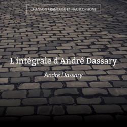 L'intégrale d'André Dassary