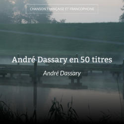 André Dassary en 50 titres