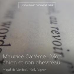 Maurice Carême : Mon chien et son chevreau