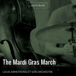 The Mardi Gras March