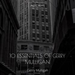 10 Essentials of Gerry Mulligan