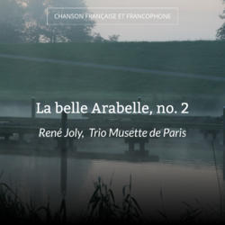 La belle Arabelle, no. 2