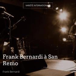 Frank Bernardi à San Remo