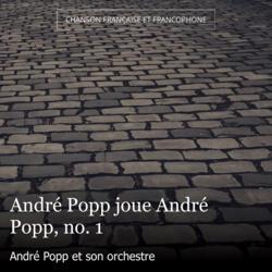 André Popp joue André Popp, no. 1