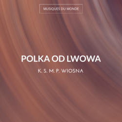 Polka Od Lwowa