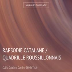 Rapsodie Catalane / Quadrille Roussillonnais