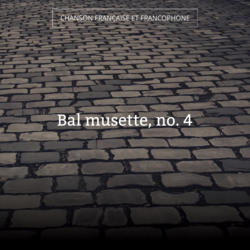 Bal musette, no. 4