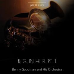 B. G. in Hi-Fi, Pt. 1