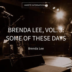 Brenda Lee, Vol. 3: Some of These Days