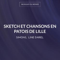 Sketch et chansons en patois de Lille
