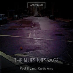 The Blues Message