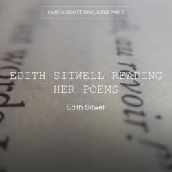 Edith Sitwell Reading Her Poems