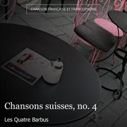 Chansons suisses, no. 4