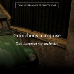 Guinchons marquise