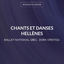 Chants et danses hellènes