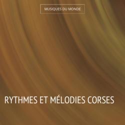 Rythmes et mélodies corses
