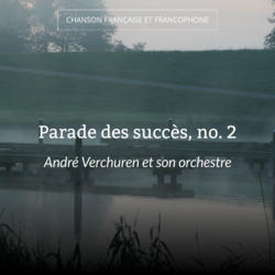 Parade des succès, no. 2