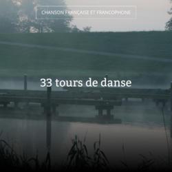 33 tours de danse