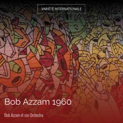 Bob Azzam 1960
