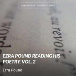 Ezra Pound Reading His Poetry. Vol. 2