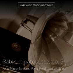 Sabir et patouette, no. 5