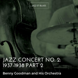 Jazz Concert No. 2: 1937-1938 Part 2