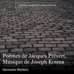Poèmes de Jacques Prévert, Musique de Joseph Kosma
