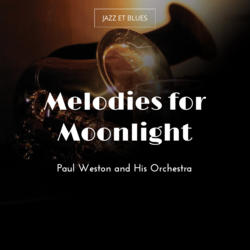 Melodies for Moonlight