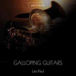 Galloping Guitars
