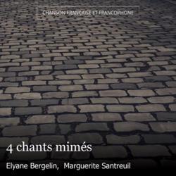 4 chants mimés