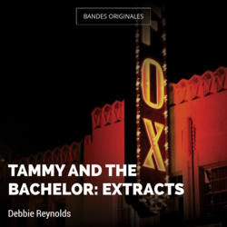 Tammy and the Bachelor: Extracts