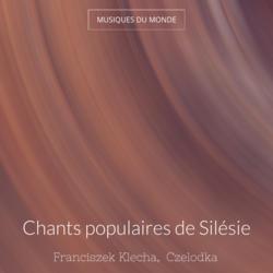 Chants populaires de Silésie