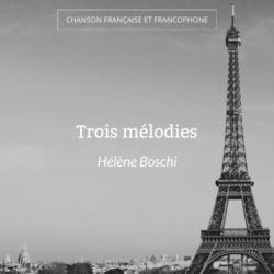 Trois mélodies