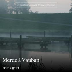 Merde à Vauban