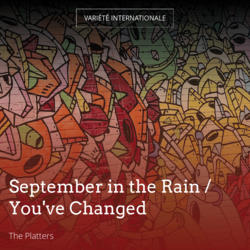 September in the Rain / You've Changed