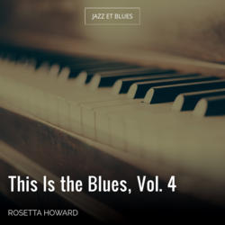 This Is the Blues, Vol. 4