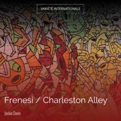 Frenesi / Charleston Alley