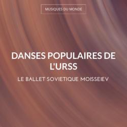 Danses populaires de l'URSS
