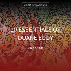 20 Essentials of Duane Eddy