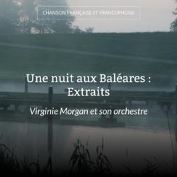Une nuit aux Baléares : Extraits