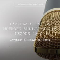 L'anglais par la méthode audiovisuelle : Leçons 12 à 17