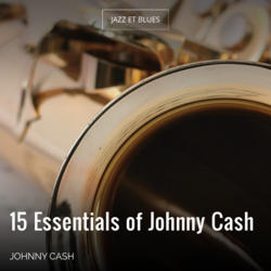 15 Essentials of Johnny Cash